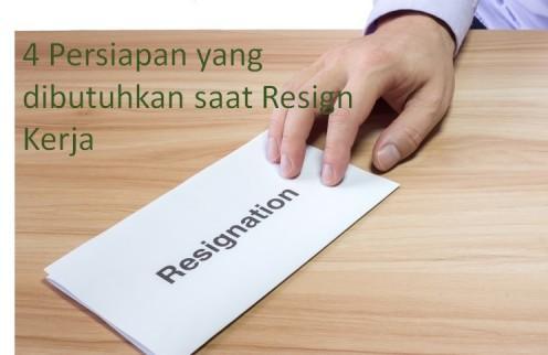 4 Persiapan yang dibutuhkan pada saat resign dari Pekerjaan