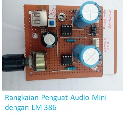 Rangkaian Penguat Audio Mini dengan IC LM386