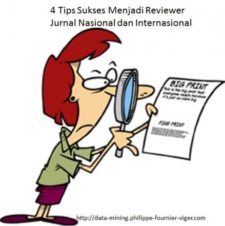 4 Tips Sukses menjadi Reviewer Jurnal Nasional dan Internasional