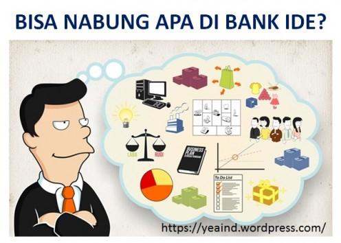 Bisa Nabung apa di bank ide?